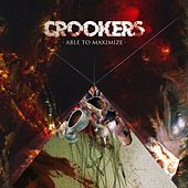 Play & Download Able to Maximize by Crookers | Napster