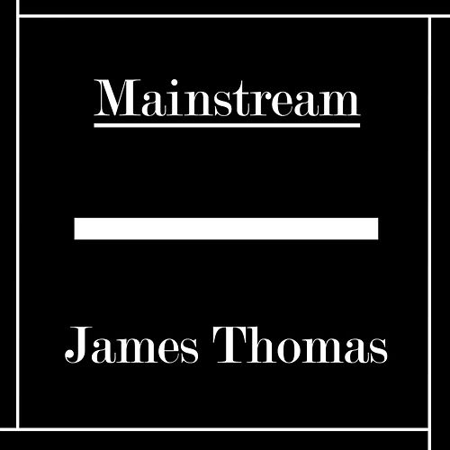 ø Mainstream ø by James