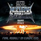 Play & Download Live in Rome, Italy by Nuclear Assault | Napster