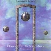 Peace, Earth & Guitars, Vol. 1 by Darren Curtis Skanson