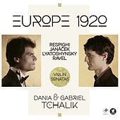 Play & Download Europe 1920: Violin Sonatas by Dania Tchalik | Napster