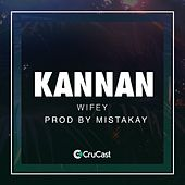 Play & Download Wifey by Kannan | Napster