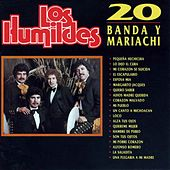 Play & Download 20 Banda y Mariachi by Los Humildes | Napster