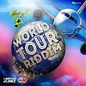 World Tour Riddim by Various Artists