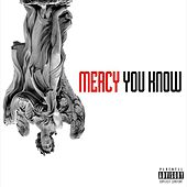 Play & Download You Know - Single by Mercy | Napster
