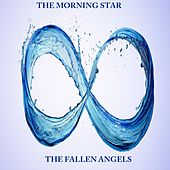 Play & Download The Fallen Angels by Morning Star | Napster