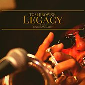Play & Download Legacy by Tom Browne | Napster