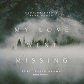 My Love Went Missing by Amon Tobin