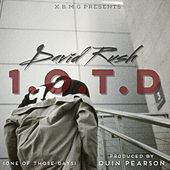 Play & Download 1.O.T.D (One Of Those Days) by David Rush | Napster