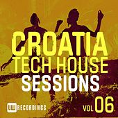 Play & Download Croatia Tech House Sessions, Vol. 6 - EP by Various Artists | Napster