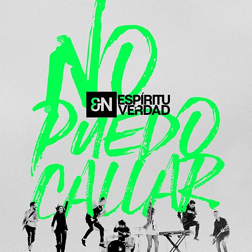 Play & Download No Puedo Callar by En Espiritu Y En Verdad | Napster