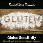 Play & Download Gluten Sensitivity: (Binaural Beats & Isochronic Tones) by Binaural Mind Dimension | Napster