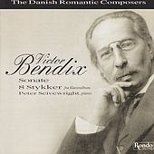 Victor Bendix - The Danish Romantic Composer by Peter Seivewright