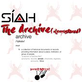 Play & Download The Archive (Remastered) - Disc 1 - No Sugar by Siah | Napster