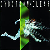 Play & Download Clear by Cybotron | Napster