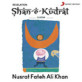 Play & Download Shan-E-Kudrat Ilham by Nusrat Fateh Ali Khan | Napster