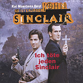Play & Download Ich töte jeden Sinclair by John Sinclair | Napster