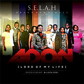 Play & Download Adon (Lord of My Life) by Selah | Napster