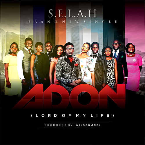 Adon (Lord of My Life) by Selah
