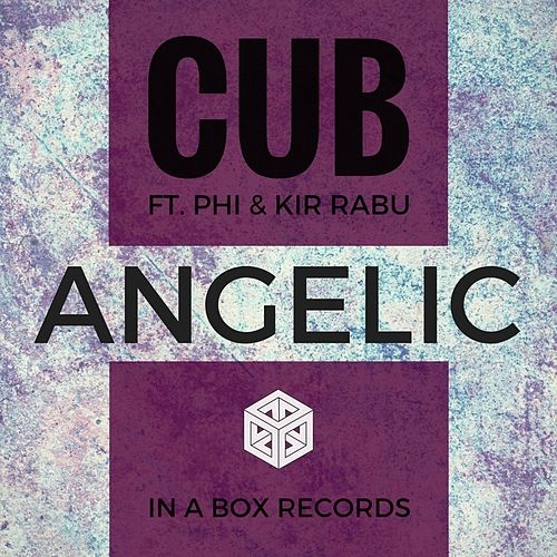 Play & Download Angelic by Cub | Napster