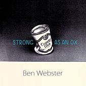Strong As An Ox von Ben Webster