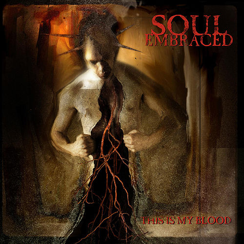 Play & Download This Is My Blood by Soul Embraced | Napster