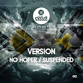 No Hoper /  Suspended by Version