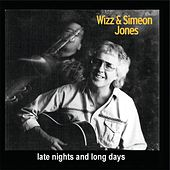 Late Nights & Long Days by Wizz Jones