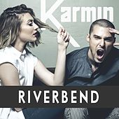 Play & Download Riverbend - Single by Karmin | Napster