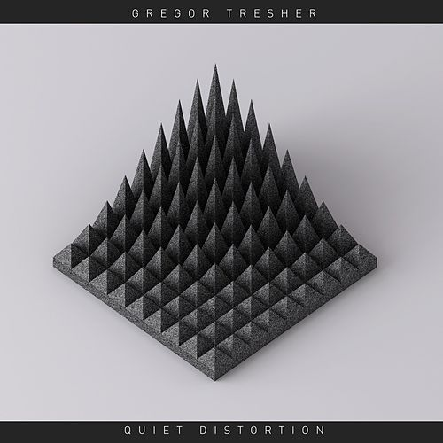 Play & Download Quiet Distortion by Gregor Tresher | Napster