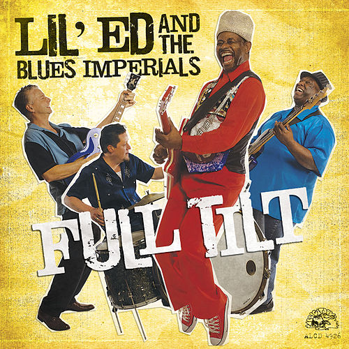Full Tilt by Lil' Ed Williams