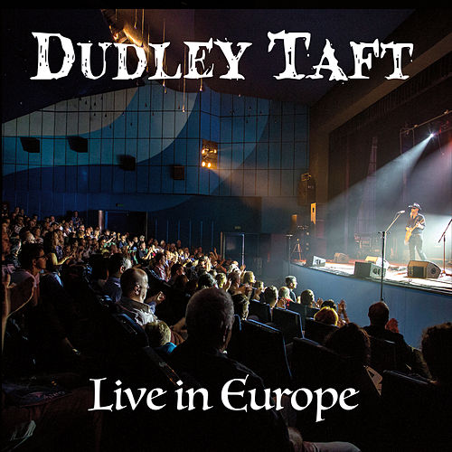 Play & Download Live in Europe by Dudley Taft | Napster