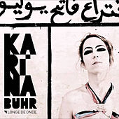 Play & Download Longe de Onde by Karina Buhr | Napster