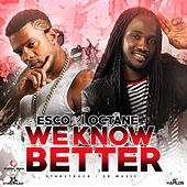 We Know Better - Single by I-Octane