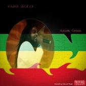 Play & Download Rasta Sojah by Yami Bolo | Napster