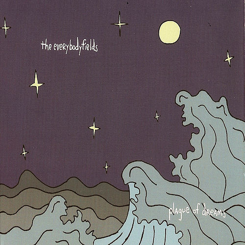 Play & Download Plague of Dreams by the everybodyfields | Napster