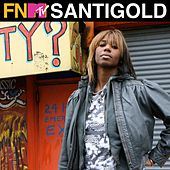 Play & Download Santogold - FNMTV Live by Santigold | Napster