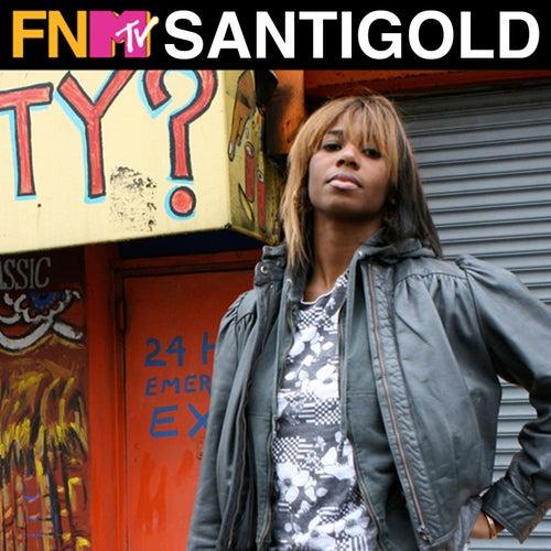 Play & Download Santogold - FNMTV Live by Santigold | Napster