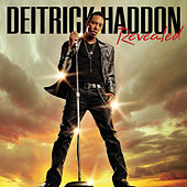 Play & Download Revealed by Deitrick Haddon | Napster