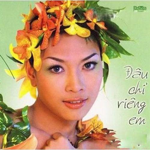 Dau Chi Rieng Em (Vol2) by My Tam