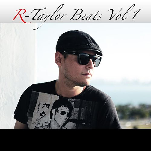 R-Taylor Beats, Vol. 1 de Robert Taylor