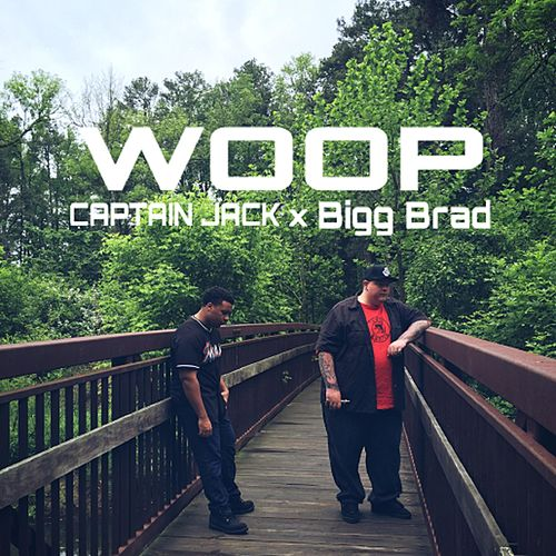 Play & Download Woop (feat. BiggBrad) by Captain Jack | Napster