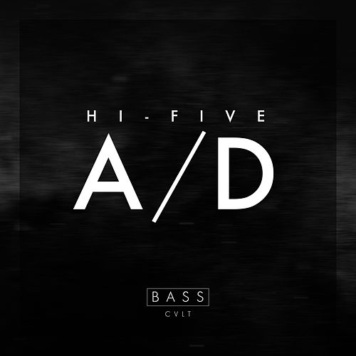 Play & Download A/D by Hi-Five | Napster