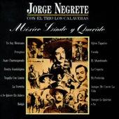 México Lindo y Querido by Jorge Negrete