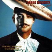Jorge Negrete en la Habana Con el Trio Calaveras, Vol. 2 (En Vivo) by Jorge Negrete
