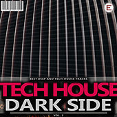Tech House Dark Side, Vol. 2 by Various Artists