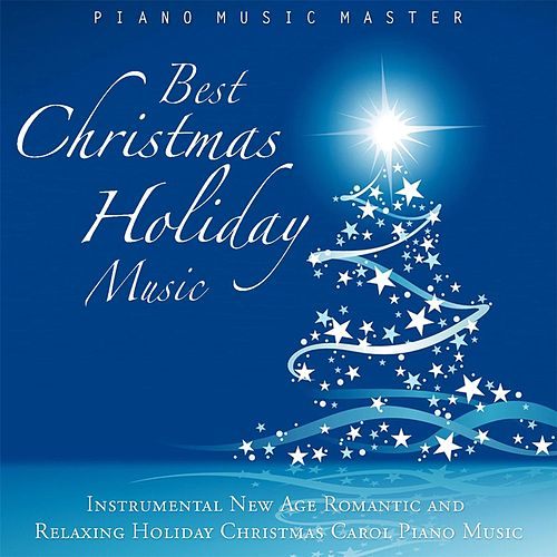 Best Christmas Holiday Music: Instrumental New Age... by Piano ...