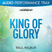 King of Glory by Paul Wilbur