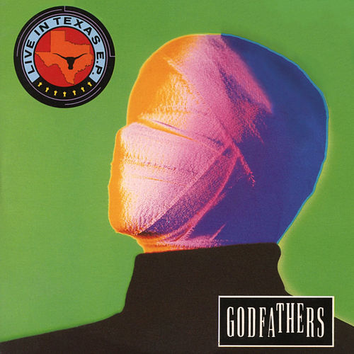 Play & Download Live In Texas - EP by The Godfathers | Napster