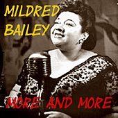 More and More by Mildred Bailey